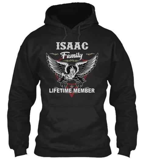 Isaac Names Shirt Lifetime Family Member Black T-Shirt Front