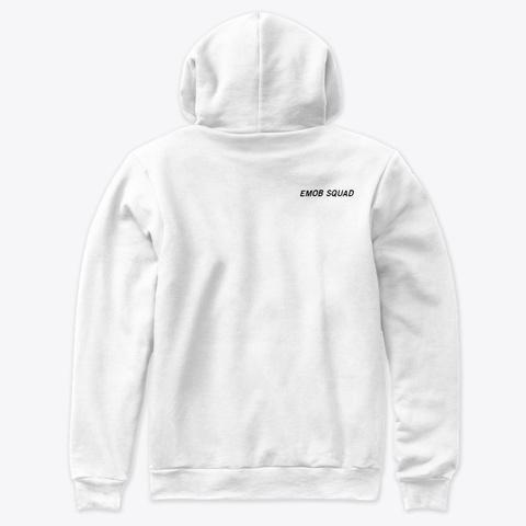 Emob Squad White Sweatshirt Back