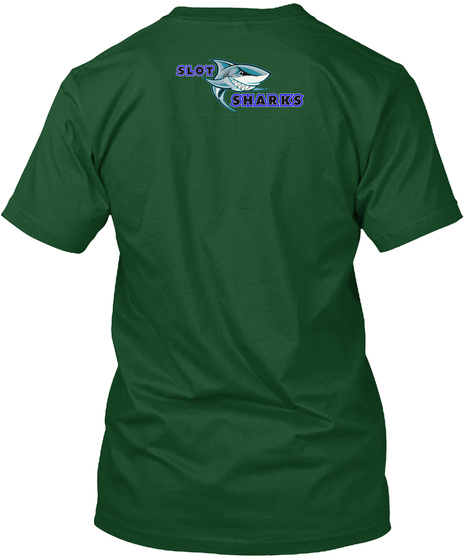 Off To The Casino Deep Forest T-Shirt Back