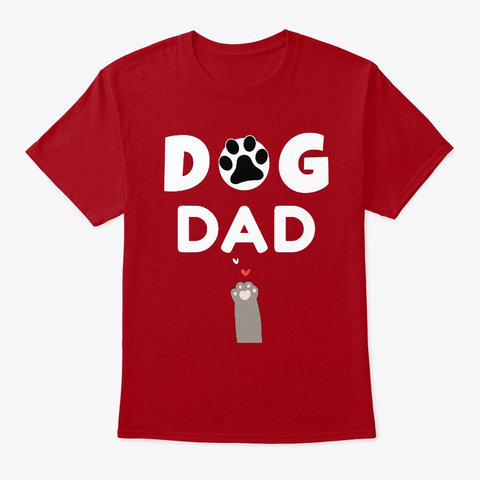 Dog Dad   Gift For Men Who Love Dogs Deep Red T-Shirt Front