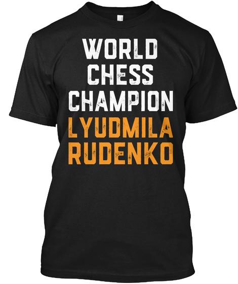 Lyudmila Rudenko Soviet Chess Player Black T-Shirt Front