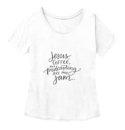 Declare Conf   Jesus, Coffee And Podcast White  Women's T-Shirt Front