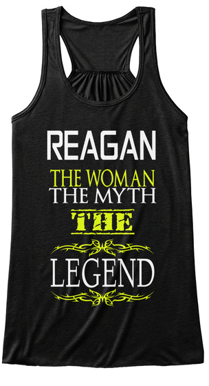 Reagen The Woman The Myth The Legend Black T-Shirt Front