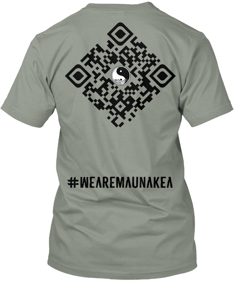 #Wearemaunakea Grey T-Shirt Back