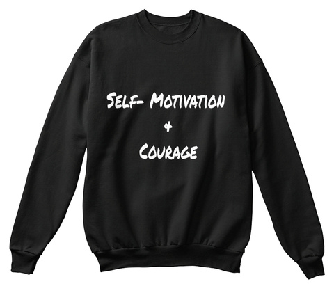 Self  Motivation  & Courage Black T-Shirt Front