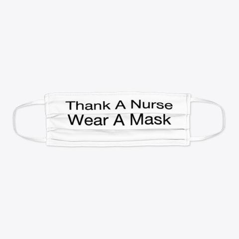 Thank A Nurse Mask Standard T-Shirt Flat
