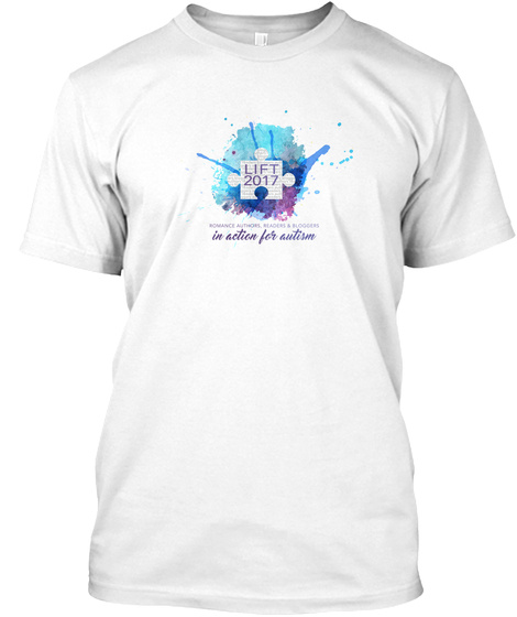 Lift 2017 In Action For Autism White T-Shirt Front