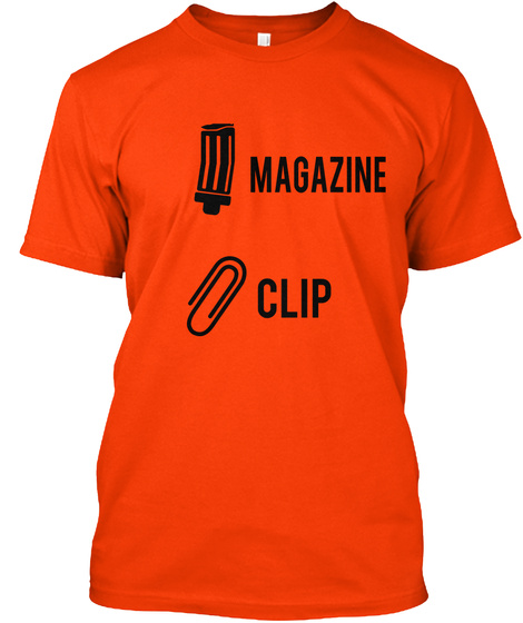 Magazine Clip Orange T-Shirt Front