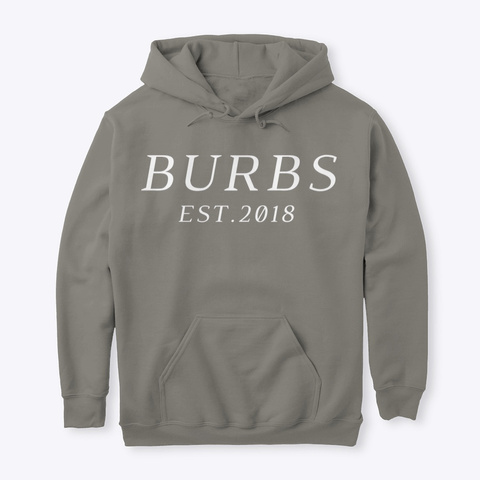 Classic Burbs Hoodie   All Colors Charcoal T-Shirt Front