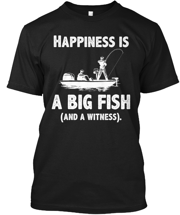 Witness Fishing Unisex Tshirt
