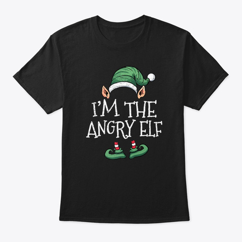 I'm The Angry Elf Family Group Christmas Black Camiseta Front