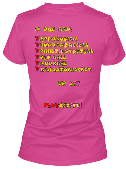 Ik Doe Aan: Apenkooien Bunkertrebal Paaltsesvoetbal Kin Ball Muurbal Rinbstokhockey En Jij? Play Active! Berry T-Shirt Back
