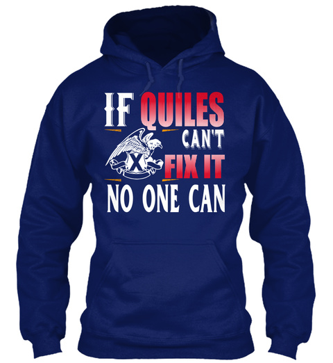 If Quiles Can't Fix It No One Can Oxford Navy T-Shirt Front