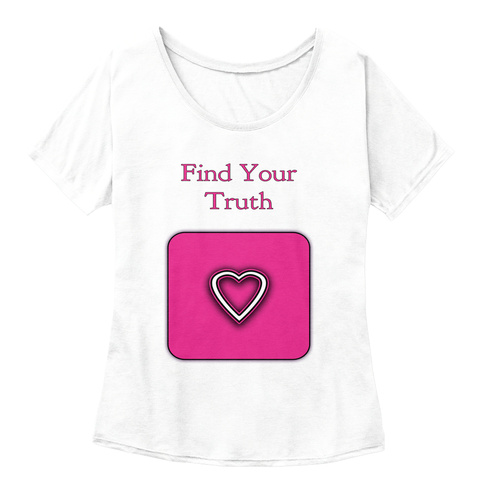 Find Your Truth White Women's T-Shirt Front