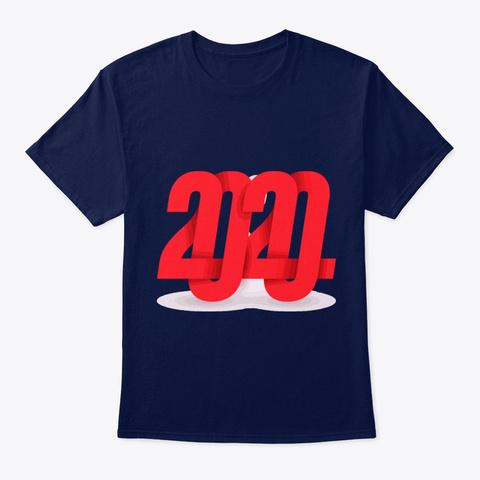 2020 New Year Funny Mug,Shirt,Sweat Navy T-Shirt Front