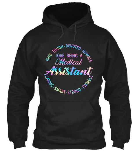 Love Being A Medical Assistant Black T-Shirt Front