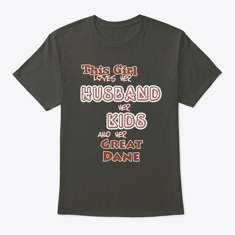 Husband Kids And Great Dane Smoke Gray T-Shirt Front