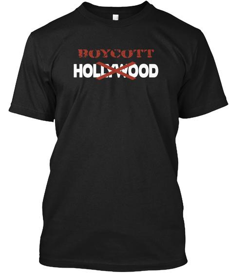 Boycott Hollywood Black T-Shirt Front