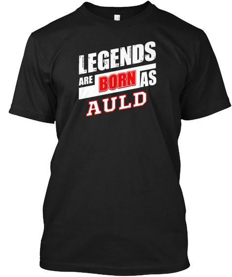 Legends Auld Family Name Black T-Shirt Front