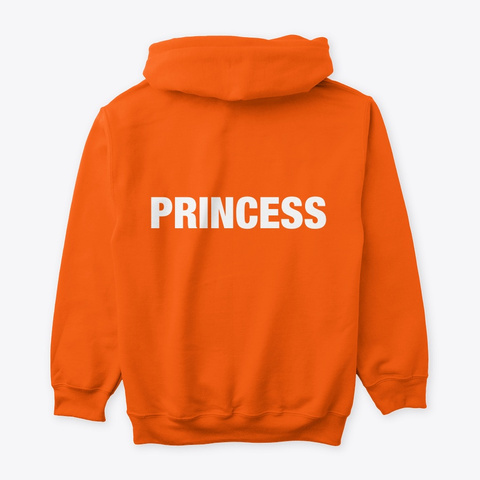 I Am A Princess  #52 Devotionals  Safety Orange Maglietta Back