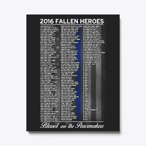 Police: 2016 Fallen Heroes Canvas White T-Shirt Front