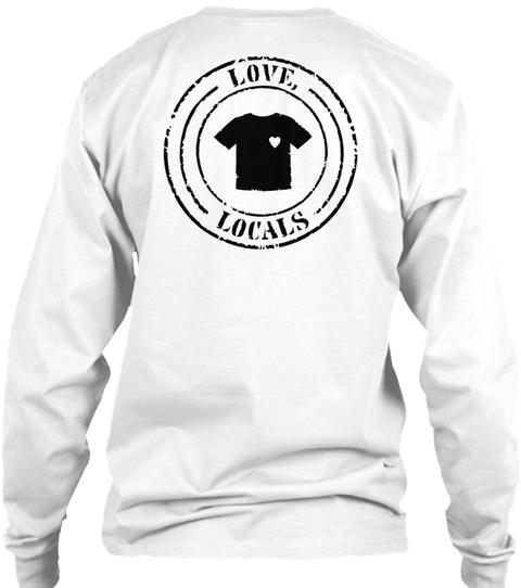 Love Locals White T-Shirt Back