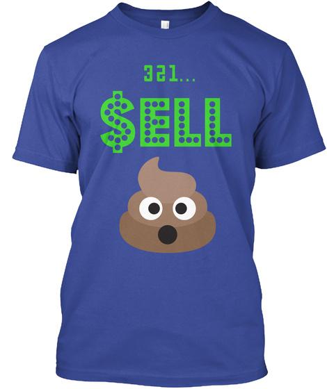 321... $Ell Deep Royal T-Shirt Front