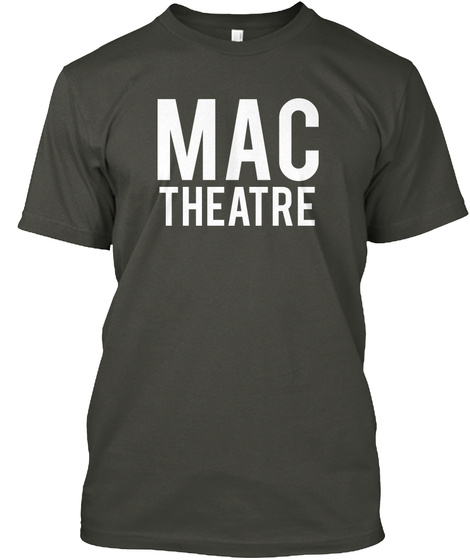 Mac Theatre Smoke Gray Camiseta Front