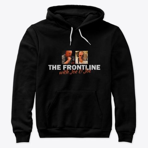 The Frontline With Joe & Joe Black T-Shirt Front