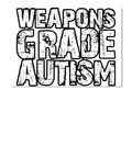 weapons grade autism products from the rundown teespring