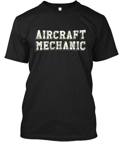 Aircraft Mechanic Black T-Shirt Front