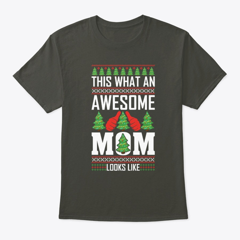 This What An Awesome Mom Looks Like  Smoke Gray T-Shirt Front