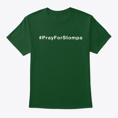 #Pray For Stompa Convention Tee Deep Forest T-Shirt Front