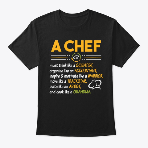 Funny A Chef Must Think Like A Scientist Black T-Shirt Front