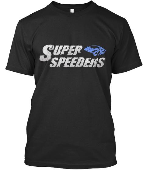Super Speeders T-Shirt Front