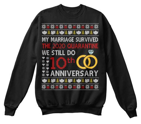 We Still Do 10th Anniversary Ugly Shirts Black T-Shirt Front