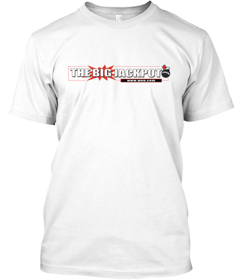 The Big Jackpot White T-Shirt Front