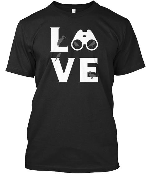 Love Bird Watching Black T-Shirt Front