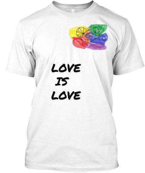 Love Is Love White Maglietta Front