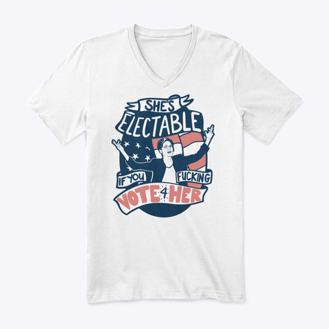 She's Electable Tee    Cussin' Edition White T-Shirt Front