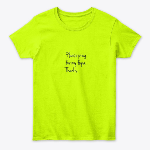 Save The Fupa Safety Green T-Shirt Front