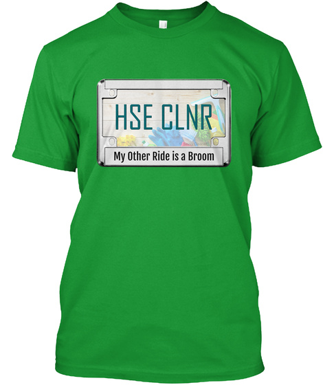 My Other Ride Is A Broom Kelly Green T-Shirt Front