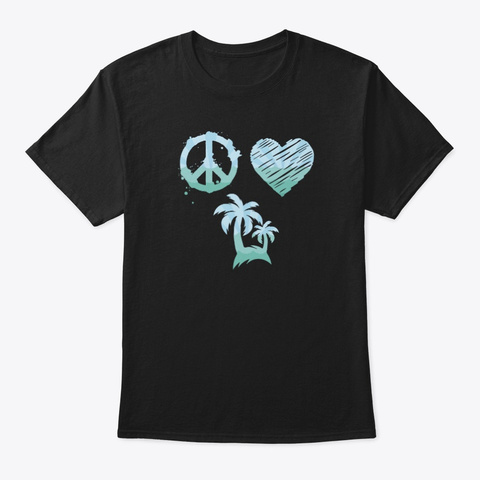 Peace Love Palm Trees  Black T-Shirt Front