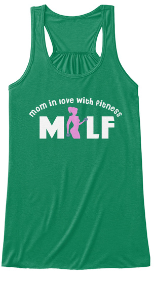 Milf   Mom In Love With Fitness Kelly T-Shirt Front