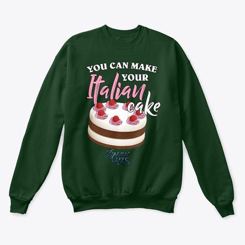 Italian Cake Design Style Sweatshirt Deep Forest  T-Shirt Front
