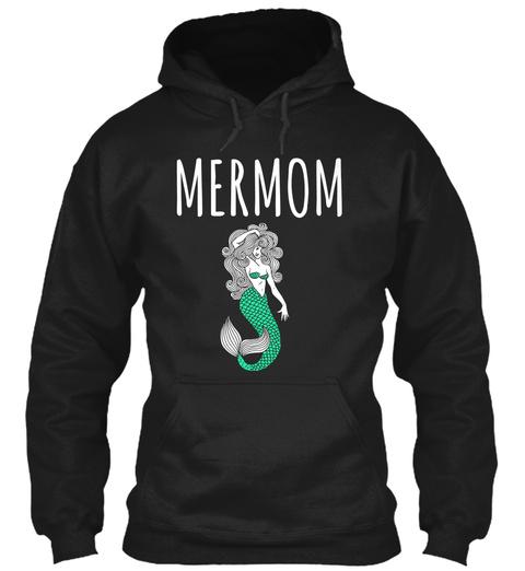 Mermom Black T-Shirt Front
