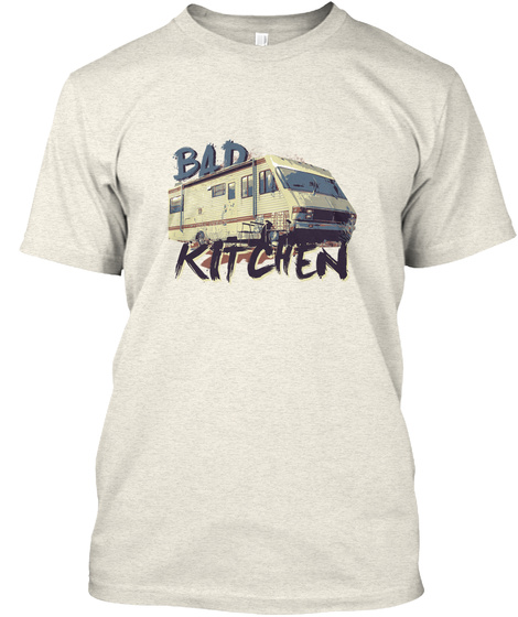 Breaking Bad Kitchen Oatmeal T-Shirt Front