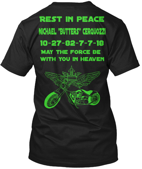 """Rest In Oeace Michael """"Butters"""" Cerquozzi 10 27 82 7 7 18 May The Force Be With You In Heaven Black T-Shirt Back"""