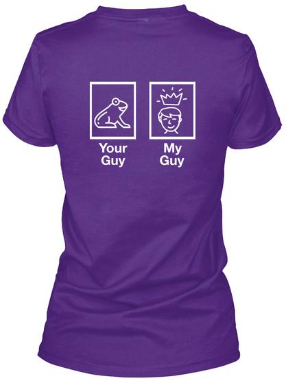 Your Guy My Guy Purple Women's T-Shirt Back
