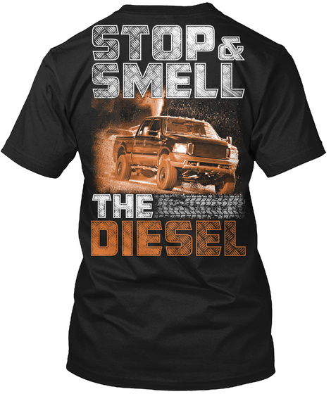 Stop & Smell The Diesel Black T-Shirt Back
